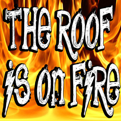 The Roof Is On Fire Instant Sound Effect Button