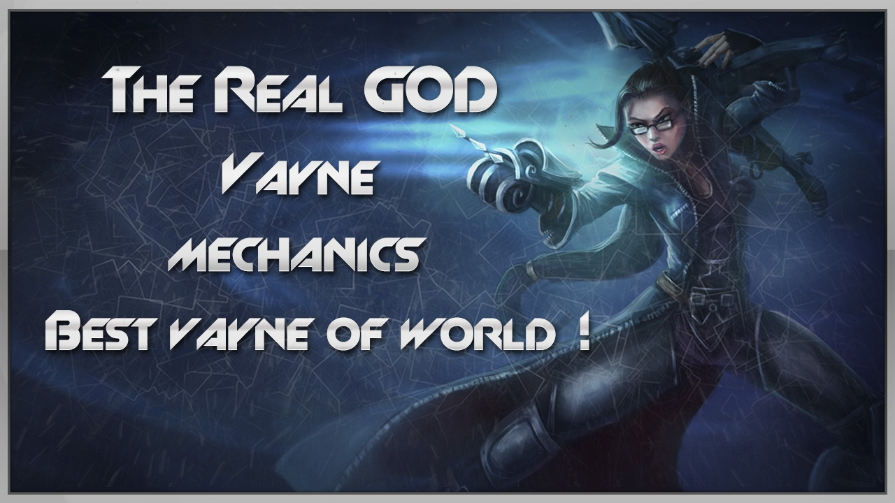 image of Rexpeita a Vayne Mechanics!