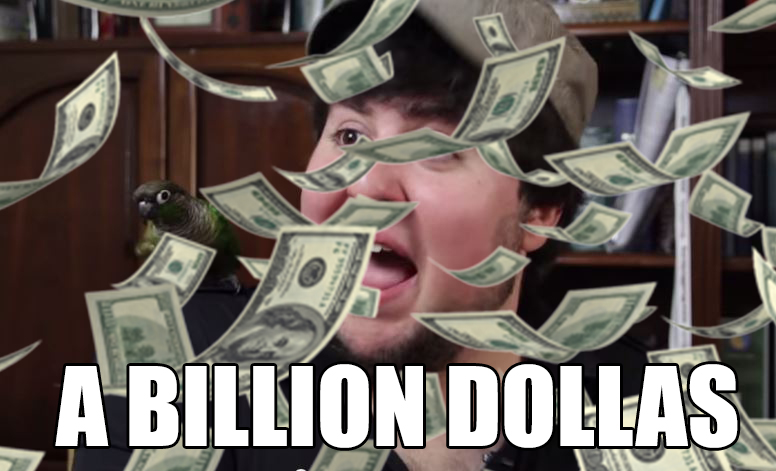 image of A Billion Dollas -Jontron
